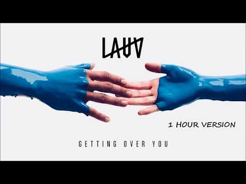 Lauv - Getting Over You (1 HOUR VERSION)