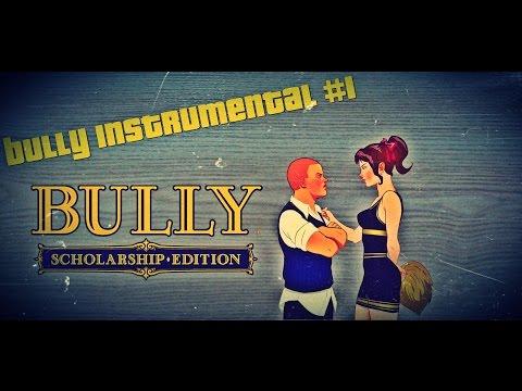 Bully Instrumental #1