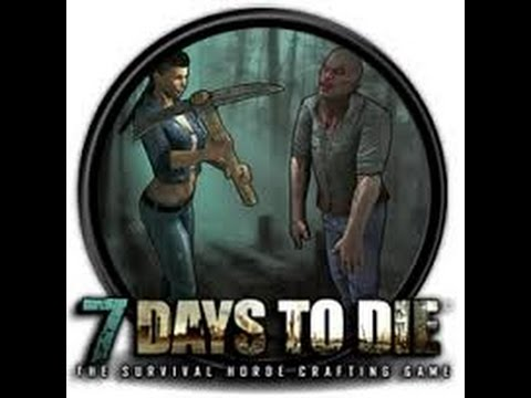 7 days to die - ????????? ?? 7 ????