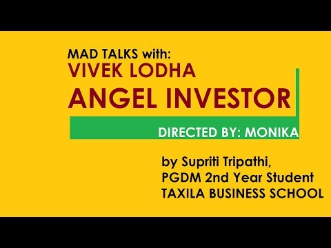 The Person who funds startups: Mr Vivek Lodha at Taxila Business School