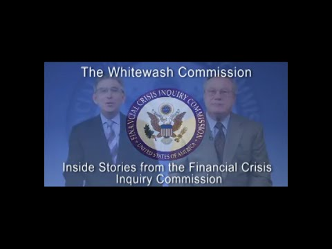 The Whitewash Commission: Inside Stories from the Financial Crisis Inquiry Commission
