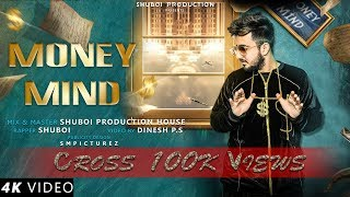 Hindi Rap Song  Money Mind  SHUBOI  2019