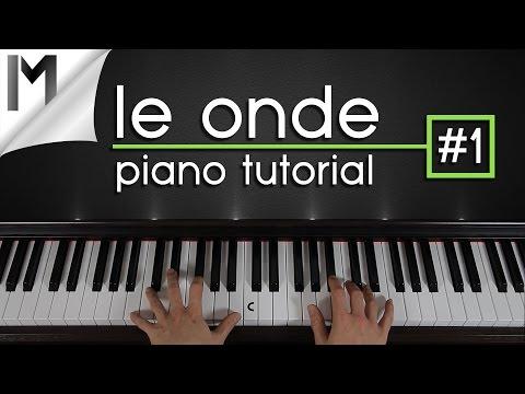 Le Onde ~ Piano Tutorial ~ Part 1/5