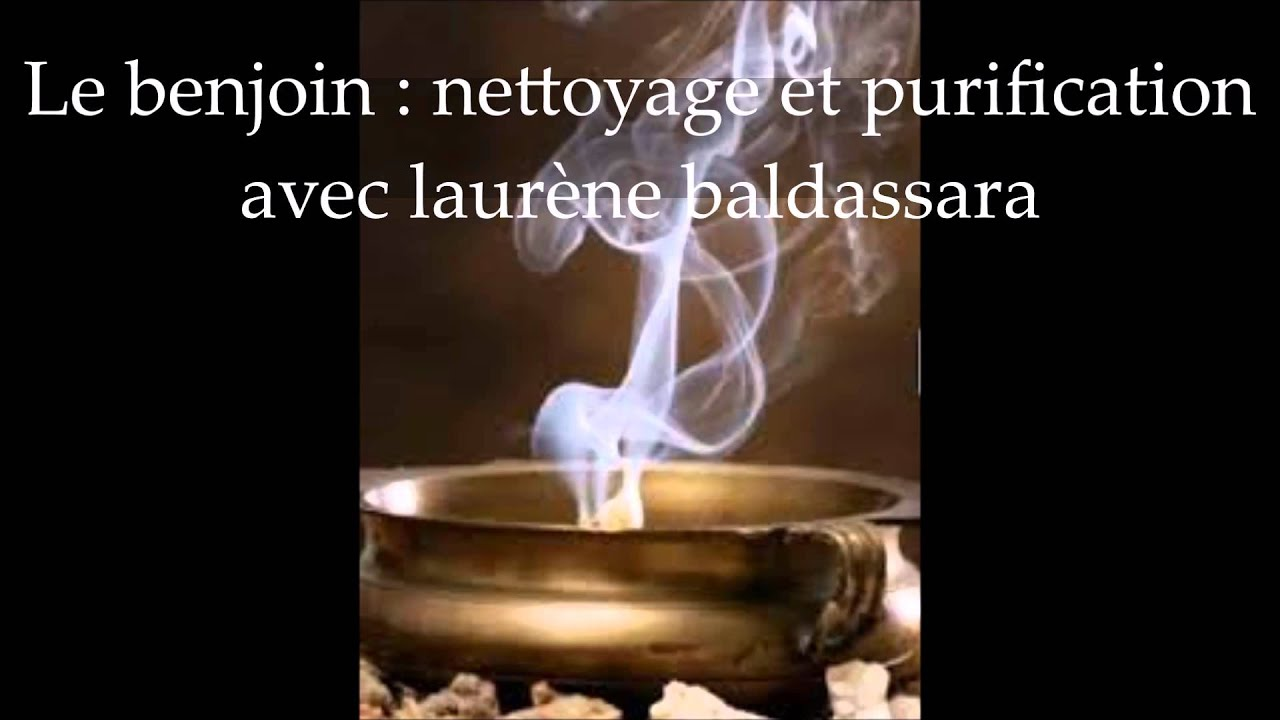 Le benjoin nettoyage et purification si on parlait 9 novembre 2015 youtube - Purification maison ...
