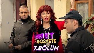 Jet Sosyete 7. Bölüm (Tek Parça Full HD)