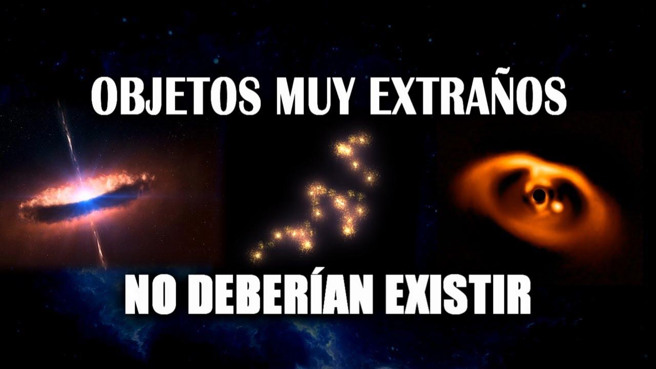 Descubren objetos imposibles en el Universo sin explicación