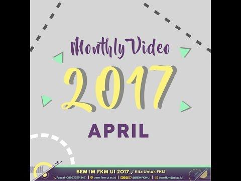 BEM IM FKM UI 2017 : Monthly Video (April)