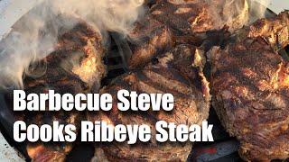 Barbecue Steve Cooks Ribeye Steak