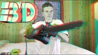 3D Video Chain Saw!