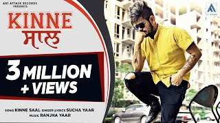 Sucha Yaar : Kinne Saal (Full Song) | Art Attack Records | Ranjha Yaar | New SONG 2019