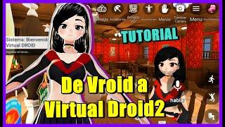 COMO usar tu MODELO de VROID en VIRTUAL DROID 2 【TUTORIAL】| Skin para Virtual Droid 2