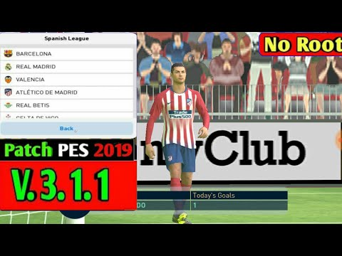 PES 2019 Mobile Patch For New Version 3 1 1 | No Root