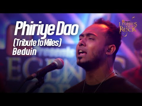 Phiriye Dao Tribute To Miles  Beduin  Banglalink Presents Legends Of Rock