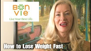 How to Lose Weight Fast with BonVie Weight Loss Portland / Santa Monica
