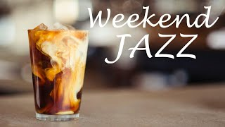 Weekend Bossa JAZZ - Sunny Bossa Nova Jazz Playlist For Good Weekend,Work,Study