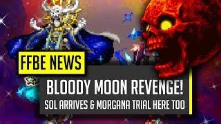 sol arrives the hardest trial yetbloody moon reborn ffbe final fantasy brave exvius
