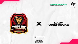 Sideline Esports vs Lady Warhawks - Campeonato Feminino Final Lower Bracket | Call of Duty: Moder