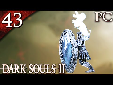 Let's Play Dark Souls 2 [PC] - Part 43 - Looking Glass Knight