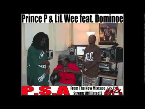 Prince P & LiL Wee feat. Dominoe-P.S.A.
