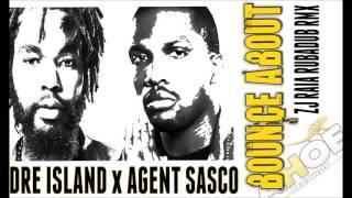 Download DRE ISLAND X AGENT SASCO - BOUNCE ABOUT [ZJ RAIA RUBADUB RMX] 2016 MP3 song and Music Video