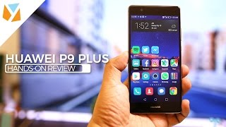 Huawei P9 Plus Hands-On Review