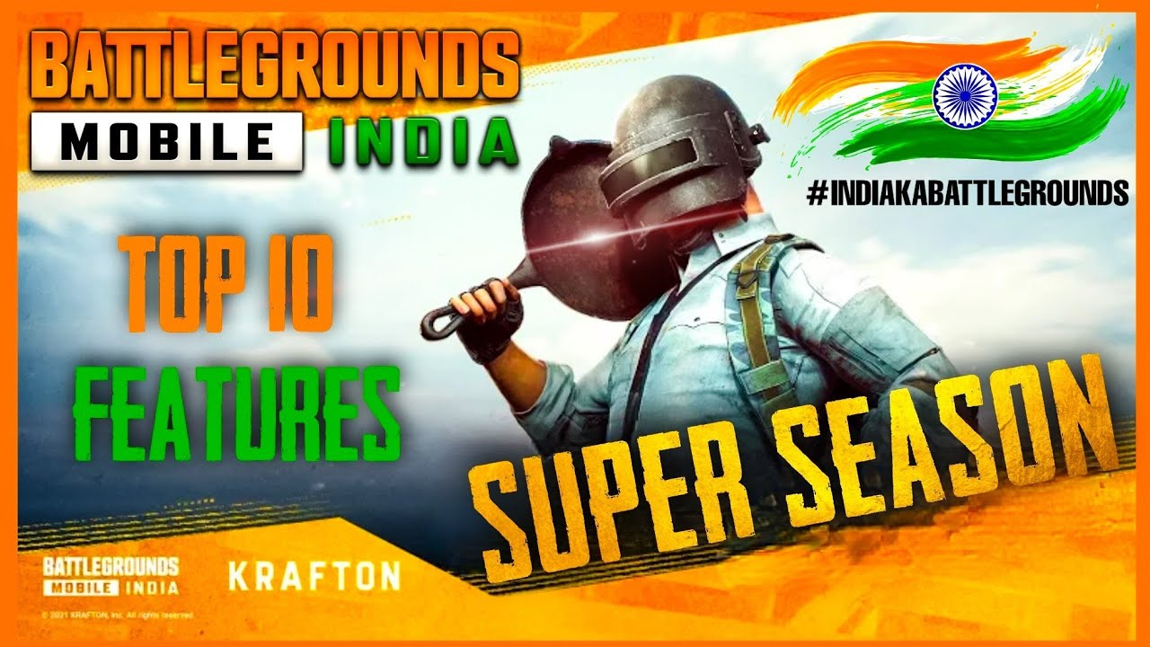 TOP 10 SUPER SEASON FEATURES COMING TO BATTLEGROUNDS MOBILE INDIA