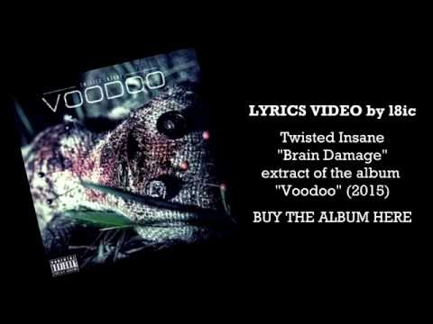 Twisted Insane - Brain Damage (ft. King ISO & Bleezo) [LYRICS]