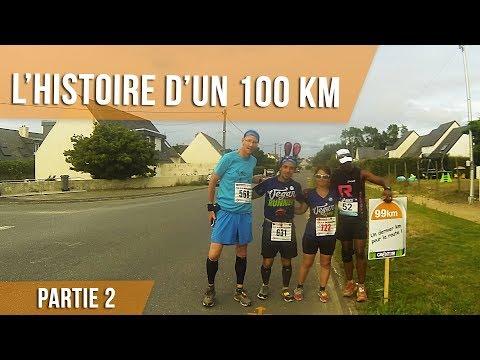 L'HISTOIRE D'UN 100 KM - PARTIE 2