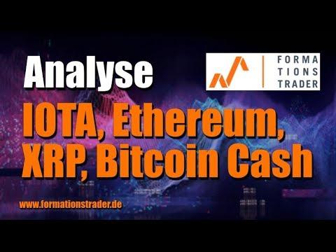 Analyse Iota Ethereum Xrp Bitcoin Cash -
