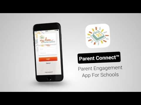 Parent Connect™ App - Bring Your School Together