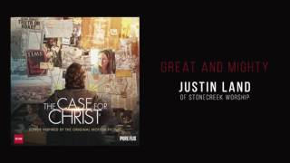 "Justin Land of Stonecreek Worship - ""Great and Mighty"""