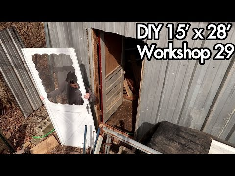 Building a 15'x28' (5mx9m) Workshop 29: Adding reclaimed doors to the back of shed.