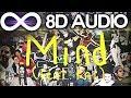 Skrillex Diplo Mind Feat Kai Ekali Gravez Remix 8D AUDIO mp3