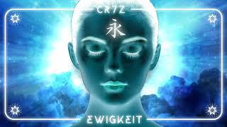 Cr7z - Ewigkeit (prod. Dj Eule)