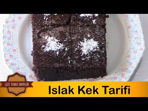 Islak Kek Tarifi | Islak Kek Nasıl Yapılır