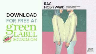 RAC - Hollywood (ft. Penguin Prison) (Cassian Remix) *OFFICIAL*