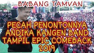 BABANG TAMVAN ANDIKA KANGEN BAND TERBANG BERSAMAKU HD 2019