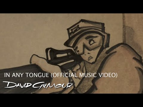 David Gilmour - In Any Tongue (Official...