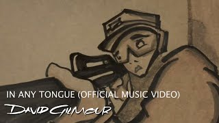 David Gilmour - In Any Tongue (Official Music Video)(Buy David Gilmour's