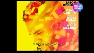 Jason Derulo x David Guetta - Goodbye (feat. Nicki Minaj & Willy William) (Tradução) (Legendado)