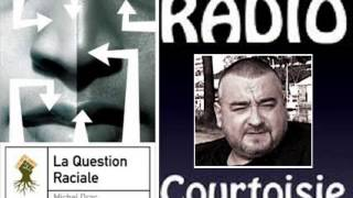 "Michel Drac sur Radio Courtoisie sur ""la question raciale"" - 28.05.2013"