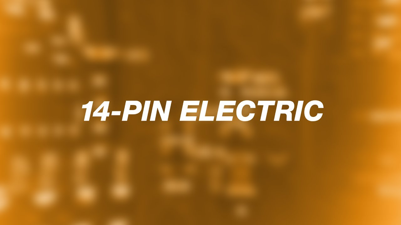 TechTalk: 14-Pin Electrical Connection on
