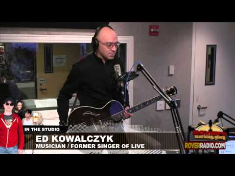 Ed Kowalczyk - full interview and songs