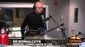 Ed Kowalczyk - 2004 Interview from Awake DVD - YouTube