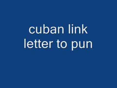 cuban link letter to pun