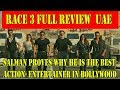 RACE 3 First REVIEW In DETAIL From UAE I SALMAN KHAN Proves He The Best In Action Genre