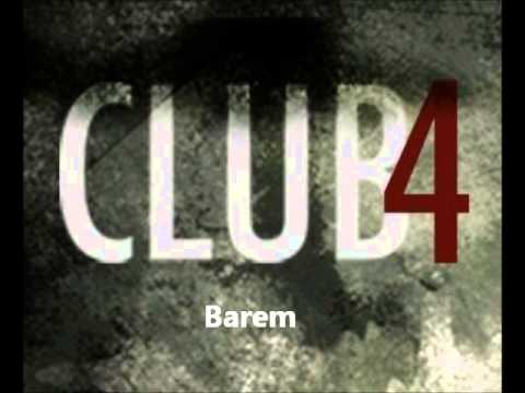 Barem - Club4 Barcelona (Club4 Radio)