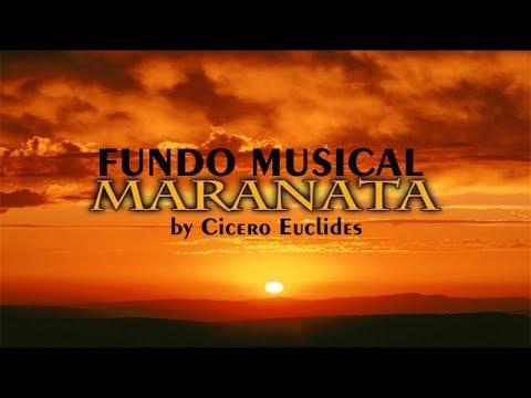 Fundo Musical Maranata (Avivah) Para pregações, Orações e Reflexões, by Cicero Euclides