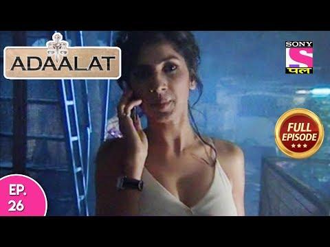 Adaalat - Full Episode 26 - 25th January, 2018