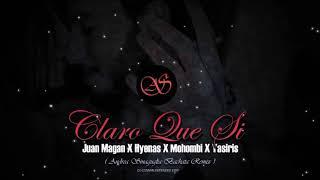 Juan Magan X Hyenas X Mohombi X Yasiris Claro Que Si Dj Cosmin Ext Edit